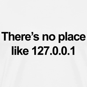 No Place Like 127.0.0.1 Sweatshirts - Herre premium T-shirt
