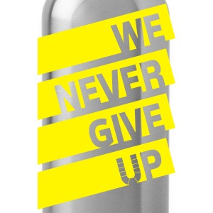 We never give up - Ballsportverein - Trinkflasche