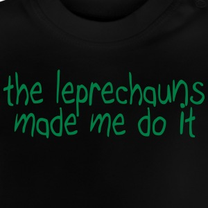 the leprechauns made me do it Skjorter - Baby-T-skjorte
