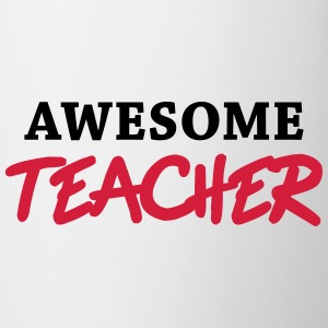 Awesome Teacher Magliette - Tazza