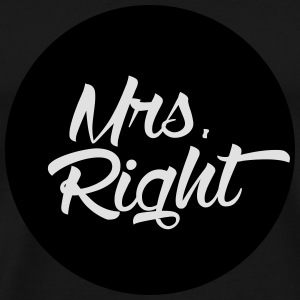 Mrs. Right Bags & Backpacks - Men's Premium T-Shirt