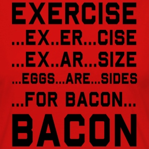 Exercise For Bacon T-Shirts - Women's Premium Longsleeve Shirt
