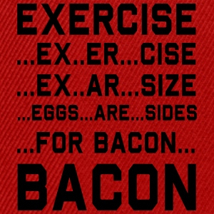 Exercise For Bacon T-Shirts - Snapback Cap