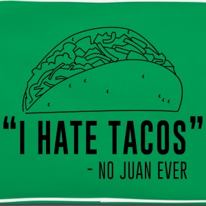I Hate Tacos Said No Juan Ever T-Shirts - Retro Bag