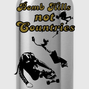 Bomb Hills not Countries Longboarding  for Peace T-Shirts - Trinkflasche