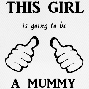this_girl_is_going_to_be_a_mummy T-Shirts - Baseballkappe
