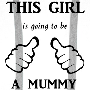 this_girl_is_going_to_be_a_mummy T-Shirts - Männer Premium Hoodie