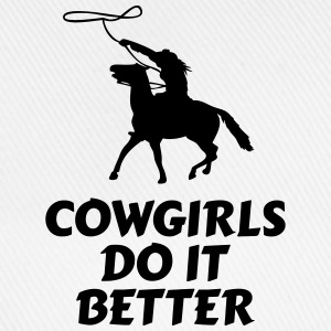 Cowgirls do it better Hoodies & Sweatshirts - Baseball Cap