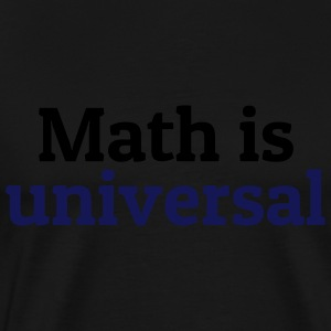 Math is universal Hoodies & Sweatshirts - Men's Premium T-Shirt