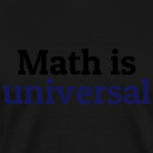 Math is universal Tops - Männer Premium T-Shirt