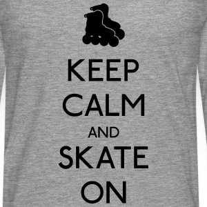 Keep Calm skate on garder calme patinage Sweat-shirts - T-shirt manches longues Premium Homme