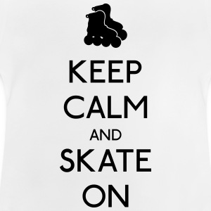 Keep Calm skate on garder calme patinage Tee shirts - T-shirt Bébé