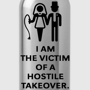 Victim Of Hostile Takeover (Bachelor Party / Groom T-Shirts - Water Bottle