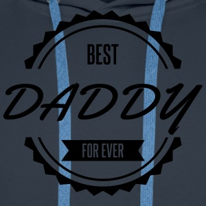 best_daddy_for_ever Tee shirts - Sweat-shirt à capuche Premium pour hommes