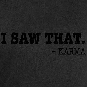 I Saw That - Karma T-Shirts - Männer Sweatshirt von Stanley & Stella