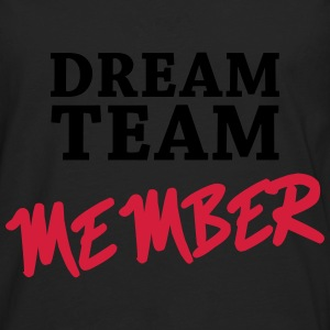 Dream Team Member Hoodies & Sweatshirts - Men's Premium Longsleeve Shirt
