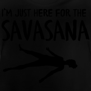 I'm Just Here For The Savasana T-shirts - Baby-T-shirt