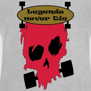 Longboard Legends never Die T-Shirts - Baby T-Shirt