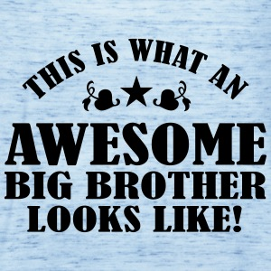 Awesome Big Brother Looks Like Shirts - Women's Tank Top by Bella