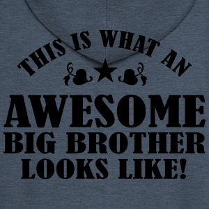 Awesome Big Brother Looks Like Shirts - Men's Premium Hooded Jacket