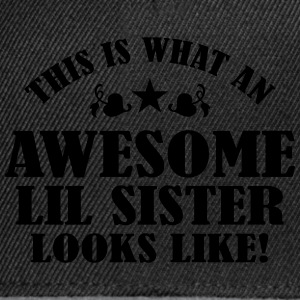 Awesome Lil Sister Looks Like Shirts - Snapback Cap