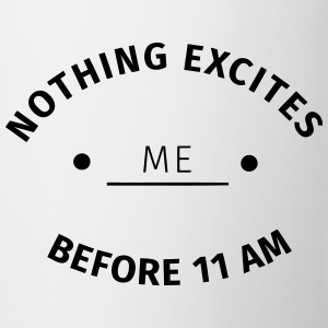 Nothing excites me before 11 am T-shirts - Kop/krus