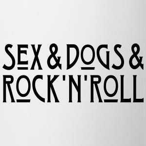 Sex and Dogs and Rock'n'Roll T-Shirts - Tasse