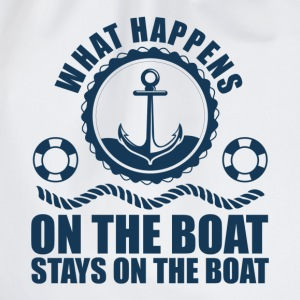What happens on the boat... Stays on the boat  T-Shirts - Drawstring Bag