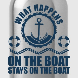 What happens on the boat... Stays on the boat  T-Shirts - Water Bottle