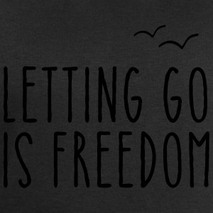 Letting Go Is Freedom T-Shirts - Men's Sweatshirt by Stanley & Stella