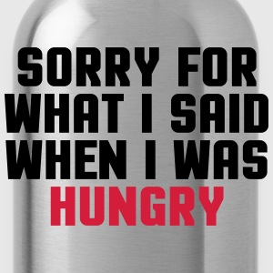 Sorry Said Hungry  T-Shirts - Water Bottle
