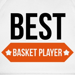 Best Basket Player / Basketball / Basket ball T-Shirts - Baseballkappe