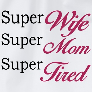 Vit Super Mom Super Wife Super Tired Övrigt - Gymnastikpåse