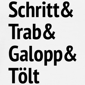Schritt Trab Galopp and Tölt Bags & Backpacks - Men's Premium T-Shirt