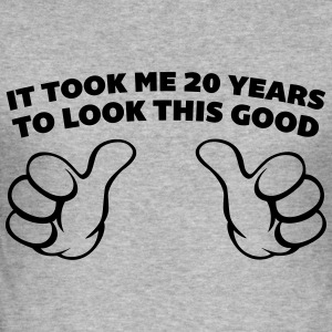 20 Years Look This Good  Sweat-shirts - Tee shirt près du corps Homme