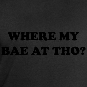 Where my bae at tho? T-Shirts - Men's Sweatshirt by Stanley & Stella