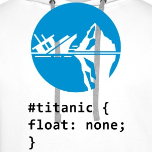 CSS pun: Titanic Long Sleeve Shirts - Men's Premium Hoodie