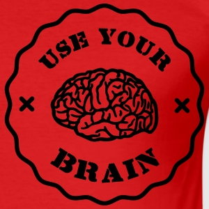 Use Your Brain - Funny Statement / slogan Bukser & Shorts - Herre Slim Fit T-Shirt