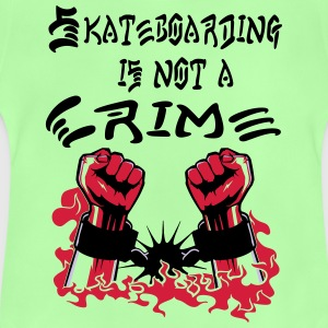 Skateboarding is no Crime T-Shirts - Baby T-Shirt
