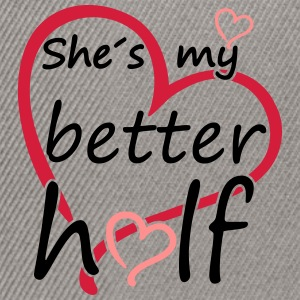 Couple Shes my Better Half Magliette - Snapback Cap