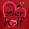 Couple He is my Other Half Camisetas - Camiseta ecológica mujer