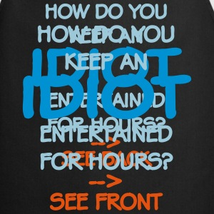 How Do You Keep An Idiot Entertained - front Hoodies & Sweatshirts - Cooking Apron