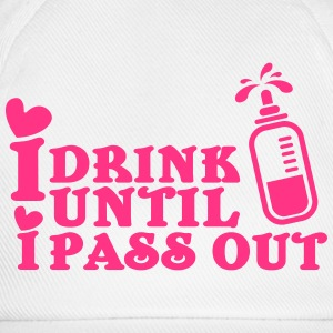 I drink until I pass out Skjorter - Baseballcap
