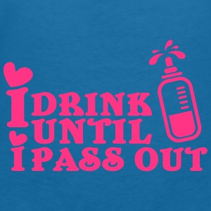 I drink until I pass out Accesorios - Camiseta con escote en pico mujer