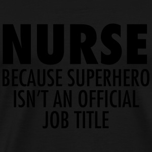 Nurse - Superhero Tank Tops - Men's Premium T-Shirt