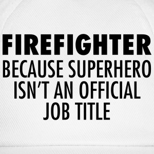 Firefighter - Superhero T-Shirts - Baseball Cap