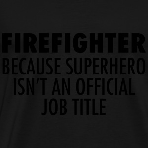 Firefighter - Superhero Topper - Premium T-skjorte for menn