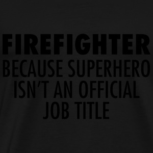 Firefighter - Superhero Top - Maglietta Premium da uomo