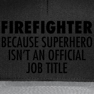 Firefighter - Superhero Tee shirts - Casquette snapback