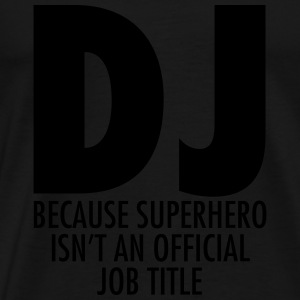 DJ - Superhero Topper - Premium T-skjorte for menn